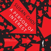 A Person of Interest: A Novel, by Susan Choi