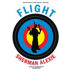 Flight Audiobook, by Sherman Alexie