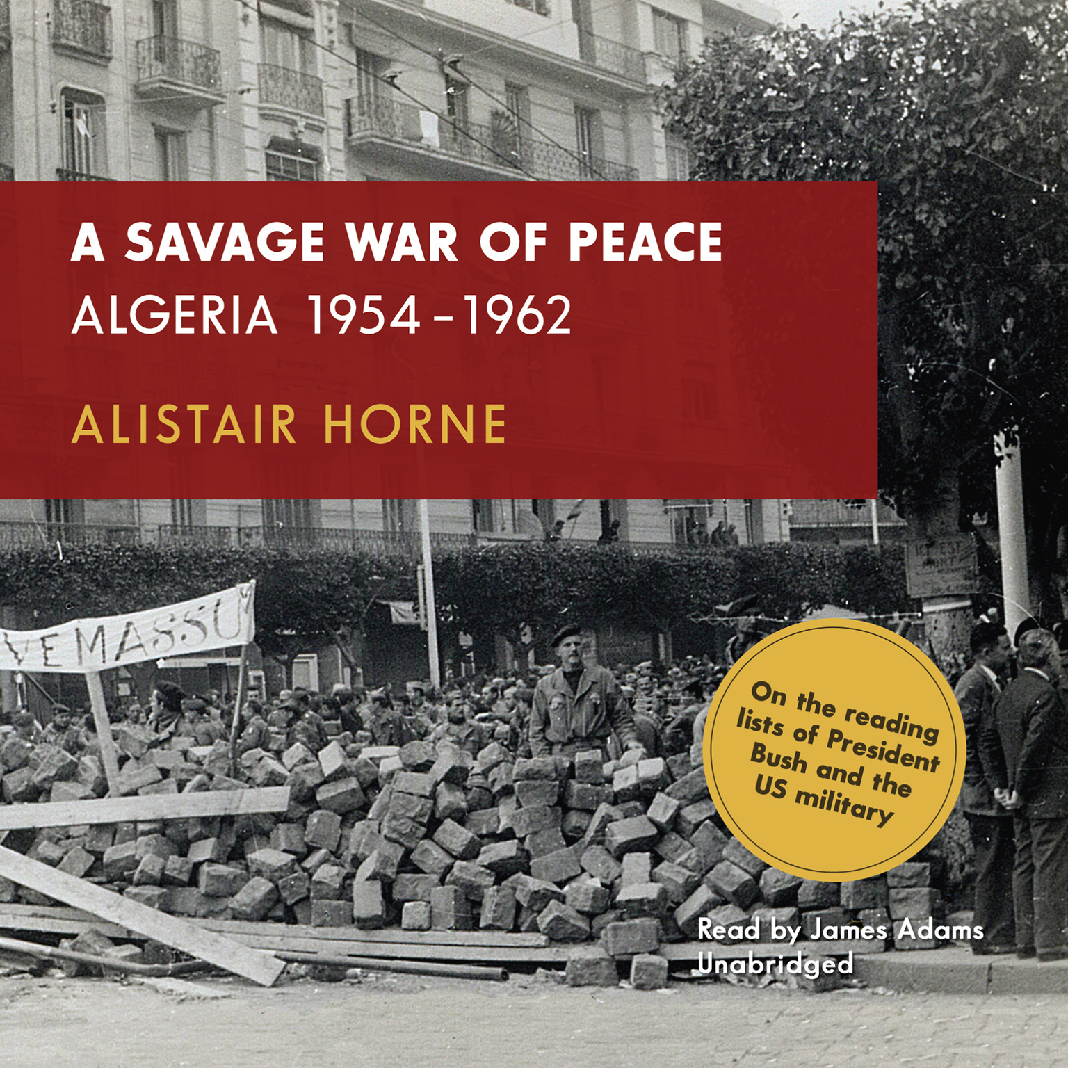 Printable A Savage War of Peace: Algeria 1954–1962 Audiobook Cover Art