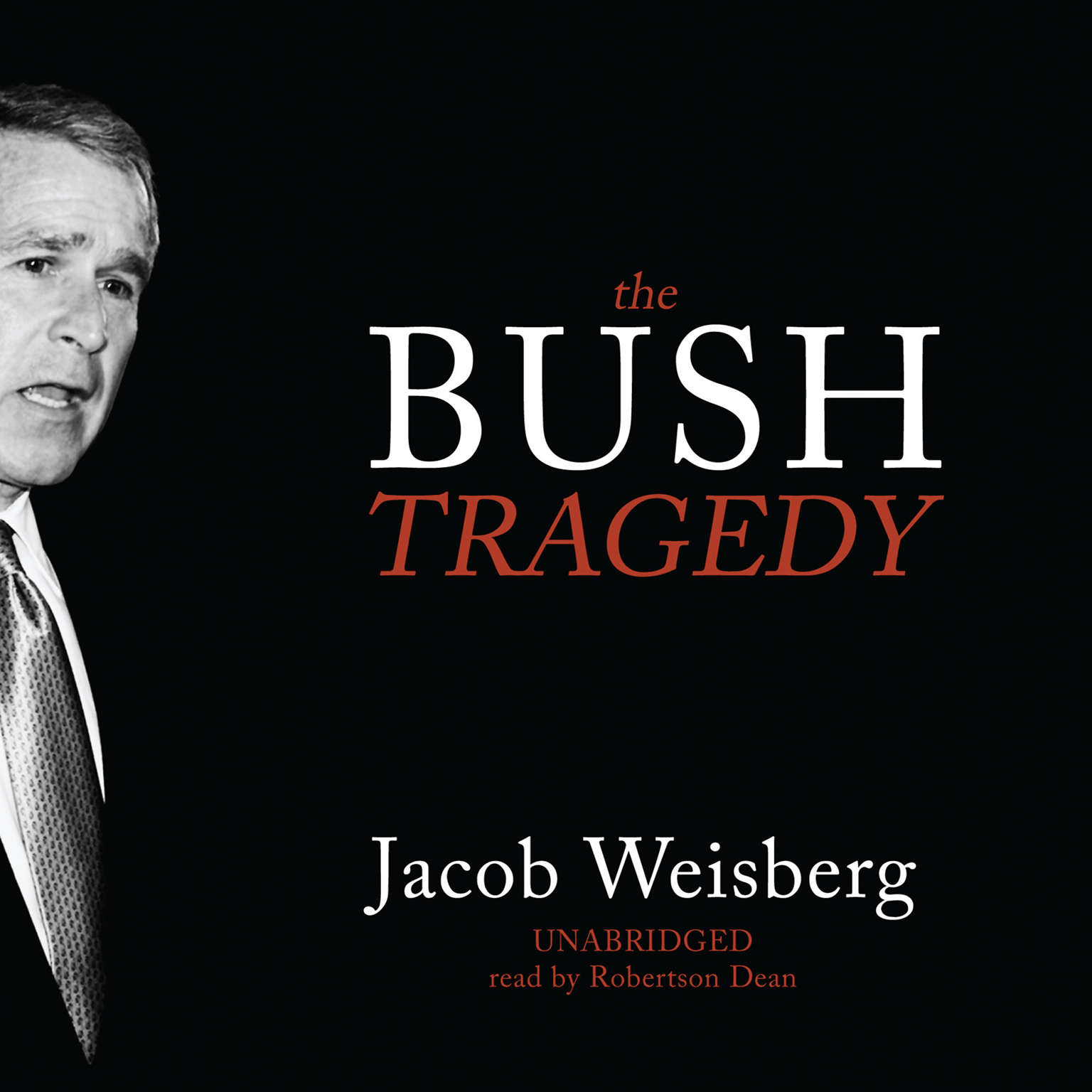 Printable The Bush Tragedy Audiobook Cover Art