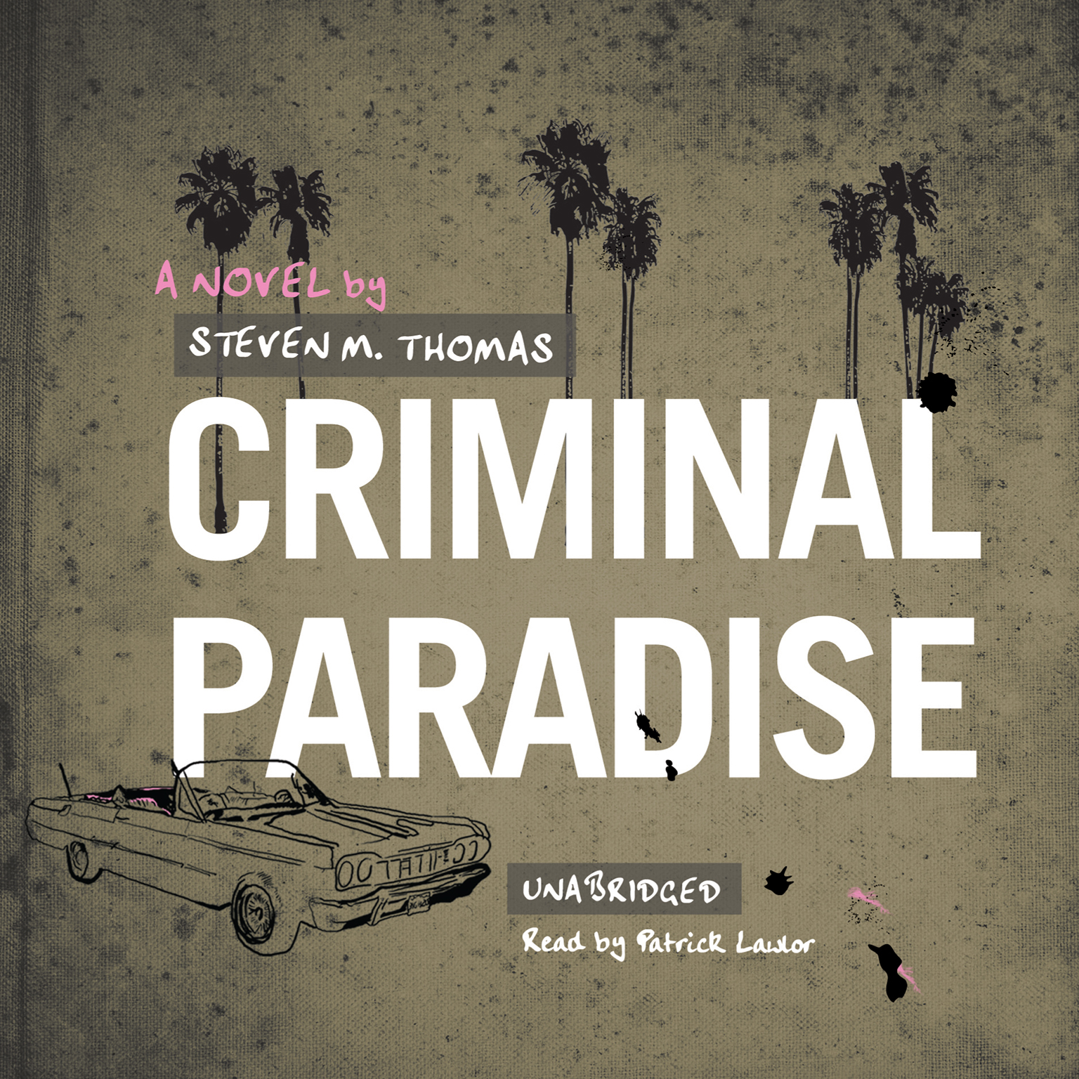 Printable Criminal Paradise Audiobook Cover Art