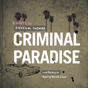 Criminal Paradise, by Steven M. Thomas