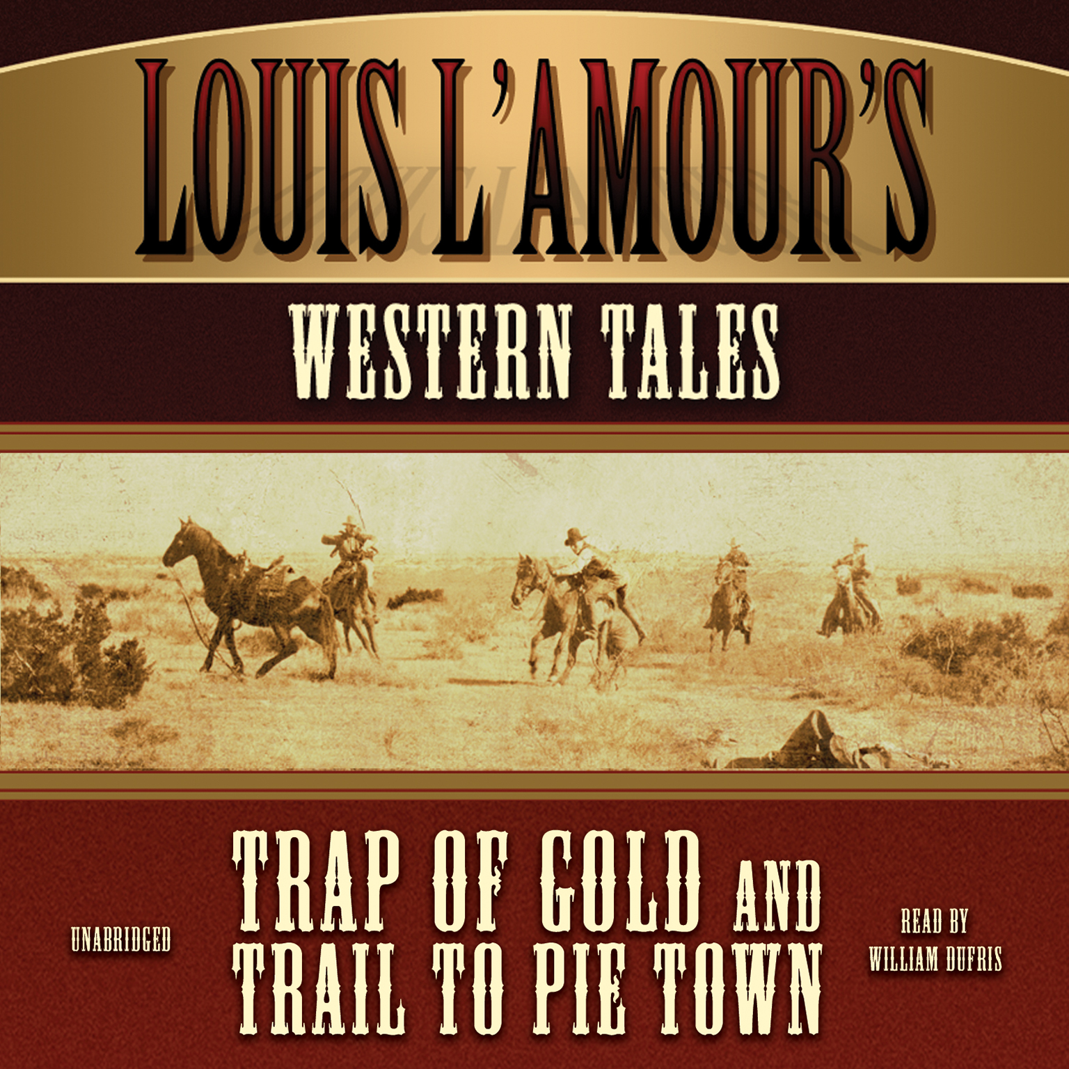 Printable Louis L'Amour's Western Tales: Trap of Gold and Trail to Pie Town Audiobook Cover Art