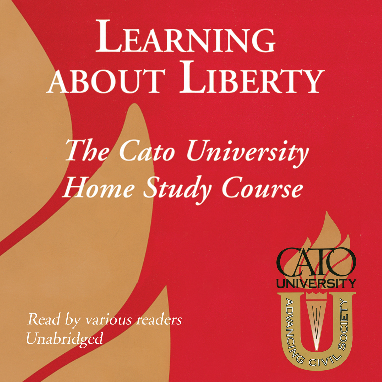 Printable Learning about Liberty: The Cato University Home Study Course Audiobook Cover Art