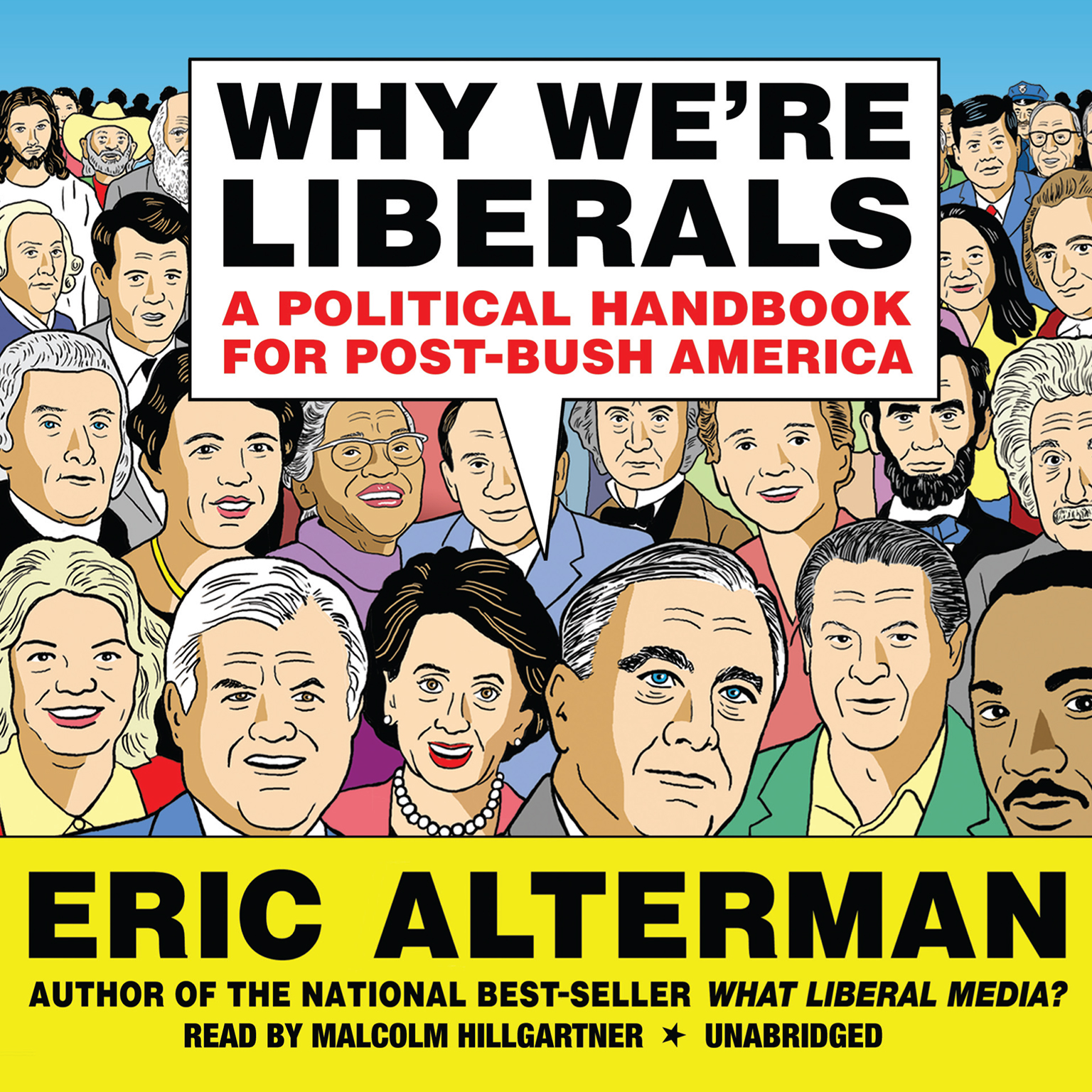 Printable Why We're Liberals: A Political Handbook for Post-Bush America Audiobook Cover Art