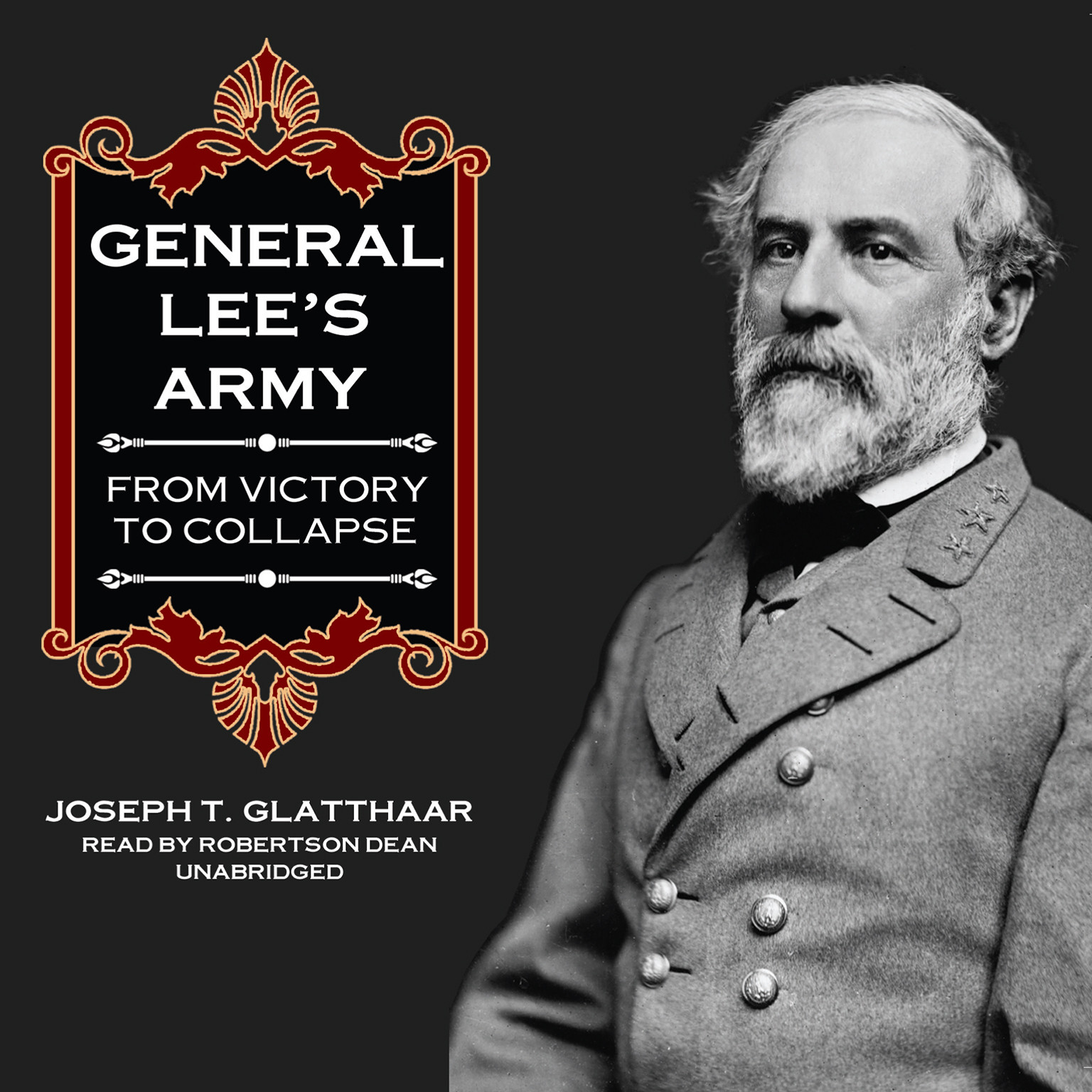 Printable General Lee's Army: From Victory to Collapse Audiobook Cover Art