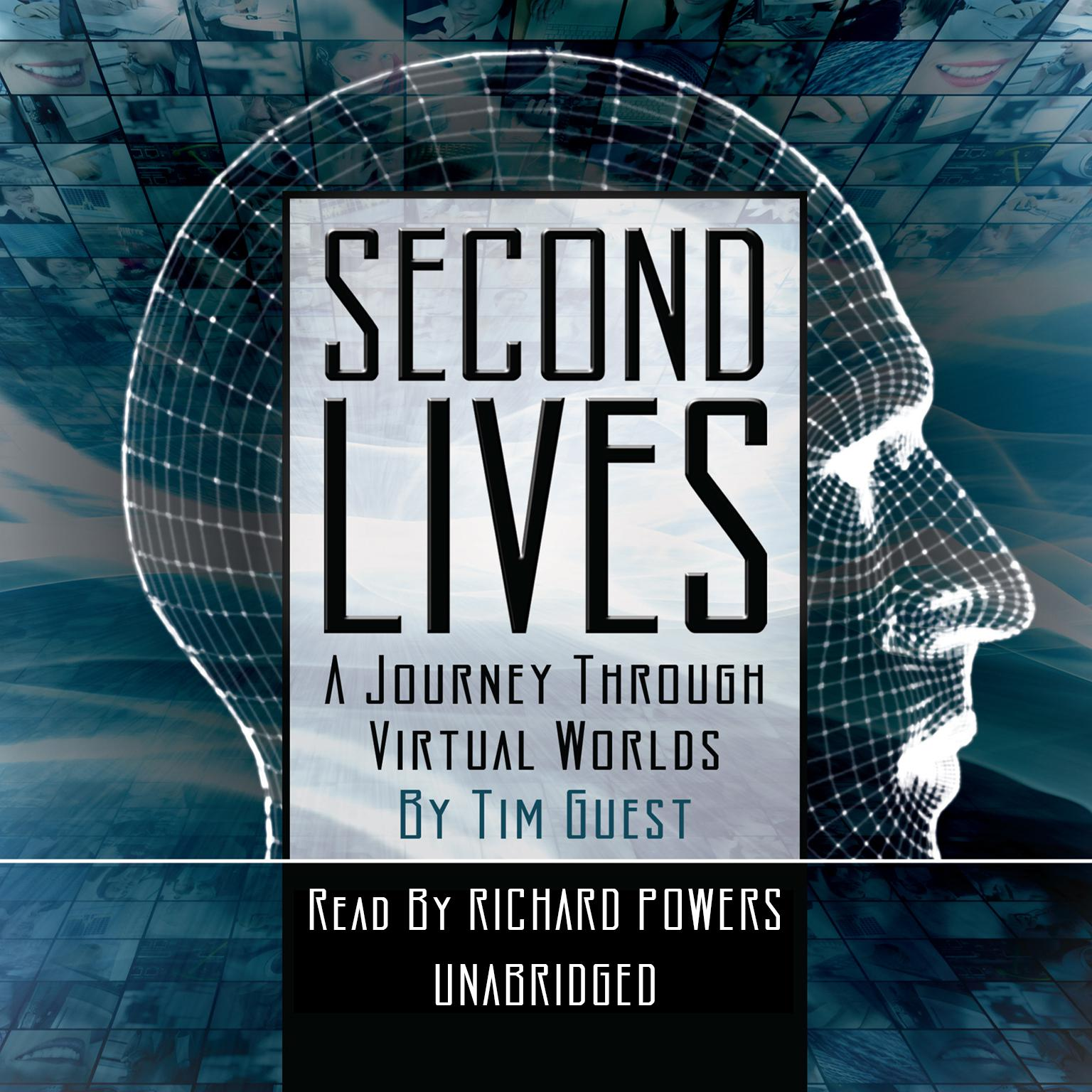 Printable Second Lives: A Journey through Virtual Worlds Audiobook Cover Art