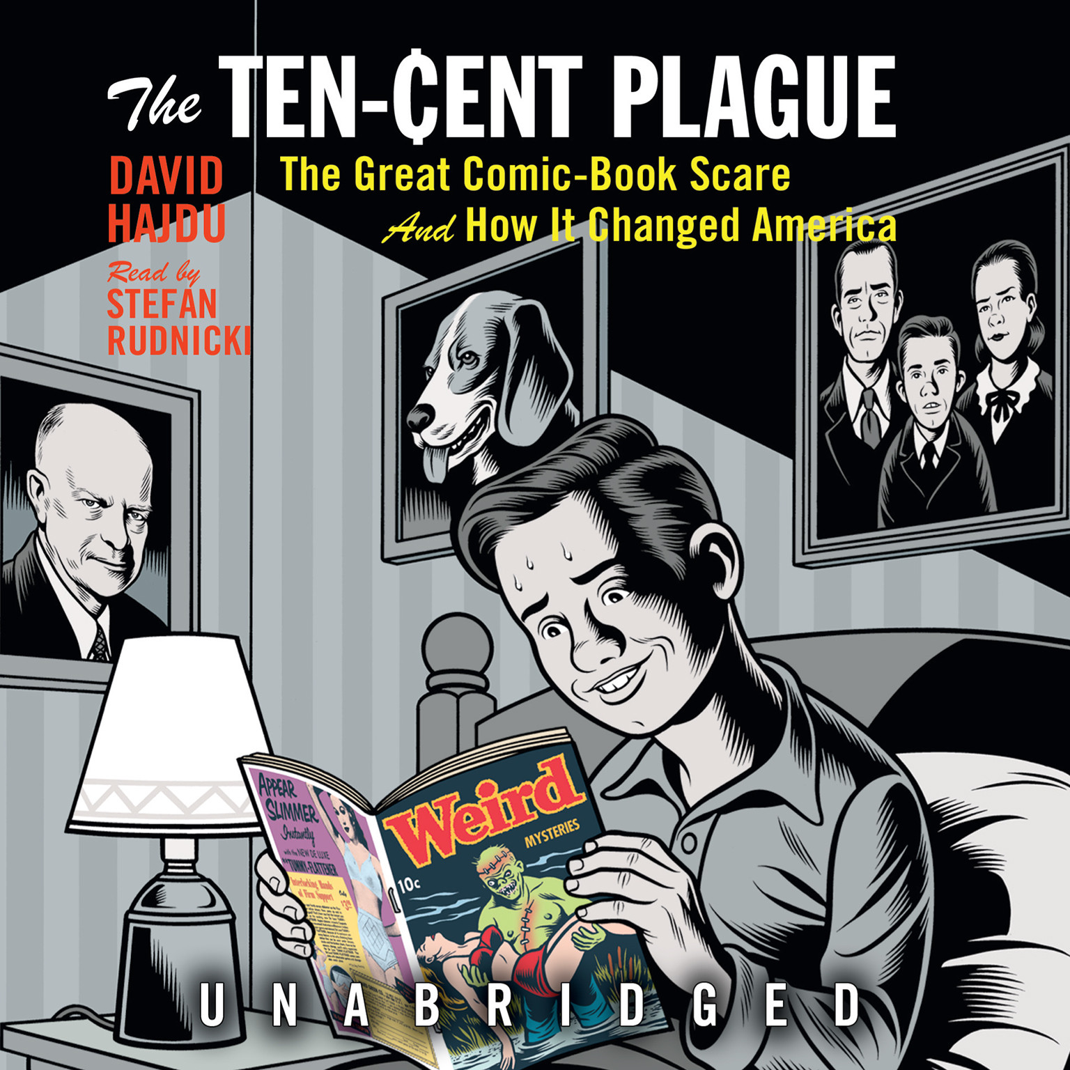Printable The Ten-Cent Plague: The Great Comic-Book Scare and How It Changed America Audiobook Cover Art