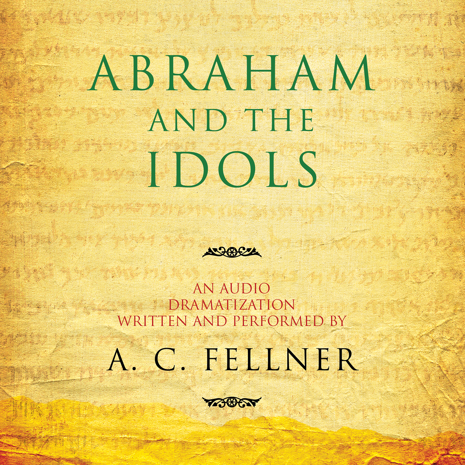 Printable Abraham and the Idols: An Audio Dramatization Audiobook Cover Art
