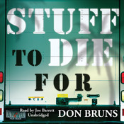 Stuff to Die For Audiobook, by Don Bruns
