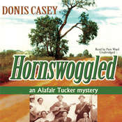 Hornswoggled: An Alafair Tucker Mystery, by Donis Casey