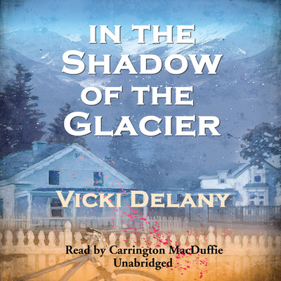 In the Shadow of the Glacier Audiobook, by