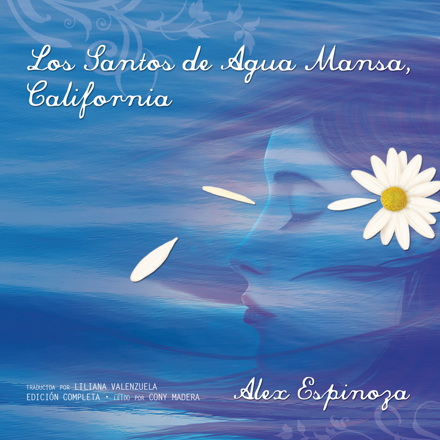 Printable Los Santos de Agua Mansa, California [Still Water Saints] Audiobook Cover Art