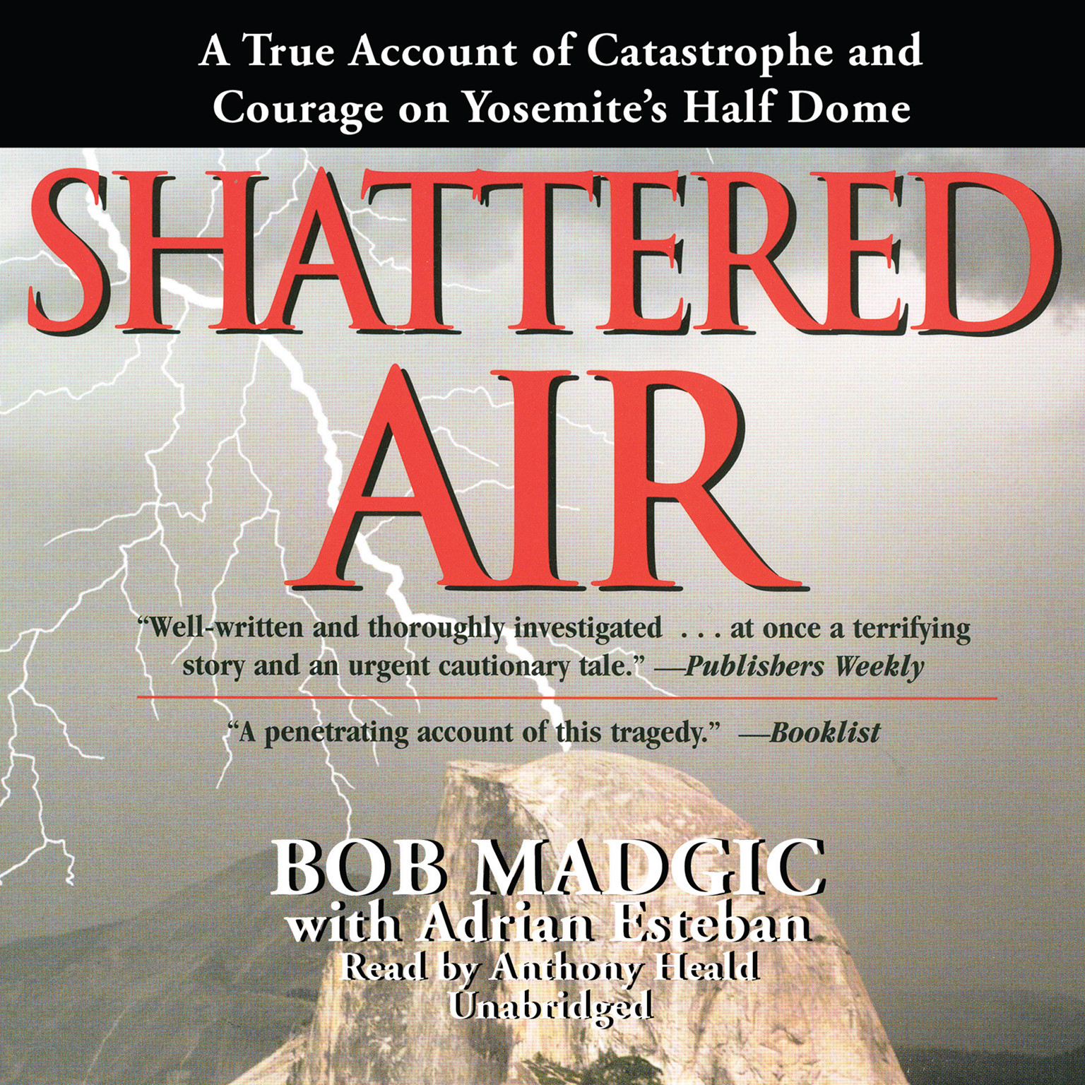 Printable Shattered Air: A True Account of Catastrophe and Courage on Yosemite's Half Dome Audiobook Cover Art