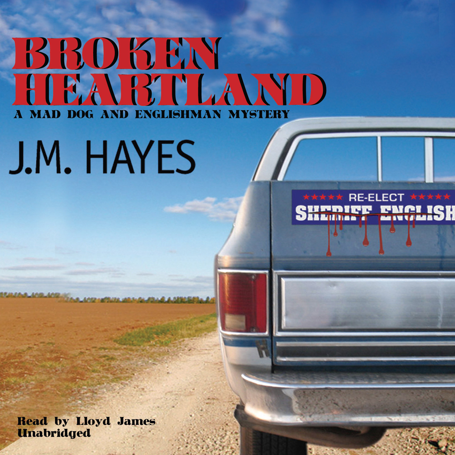Printable Broken Heartland: A Mad Dog & Englishman Mystery Audiobook Cover Art