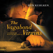 The Vagabond Virgins, by Ken Kuhlken