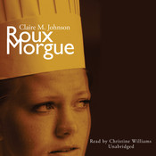 Roux Morgue Audiobook, by Claire M. Johnson