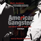 American Gangster and Other Tales of New York, by Mark Jacobso