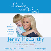 Louder Than Words: A Mothers Journey in Healing Autism, by Jenny McCarthy