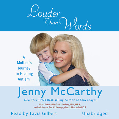 Louder Than Words: A Mothers Journey in Healing Autism Audiobook, by Jenny McCarthy