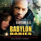 Babylon Babies Audiobook, by Maurice G. Dantec
