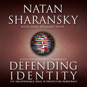 Defending Identity: Its Indispensable Role in Protecting Democracy, by Natan Sharansky