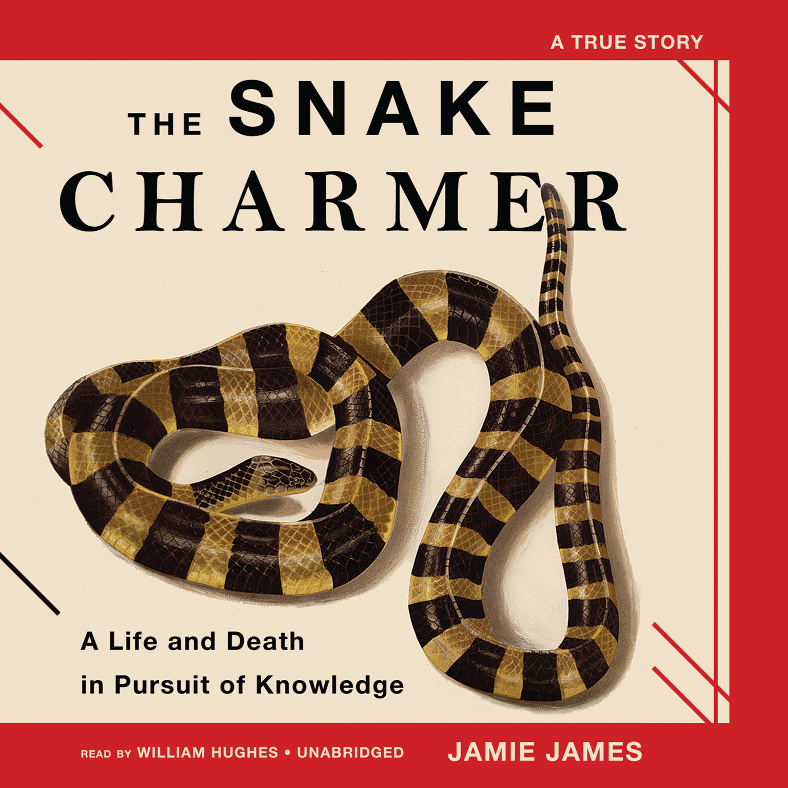 Printable The Snake Charmer: A Life and Death in Pursuit of Knowledge Audiobook Cover Art