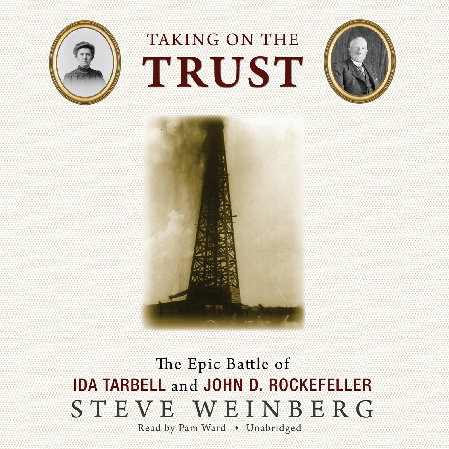 Printable Taking on the Trust: The Epic Battle of Ida Tarbell and John D. Rockefeller Audiobook Cover Art