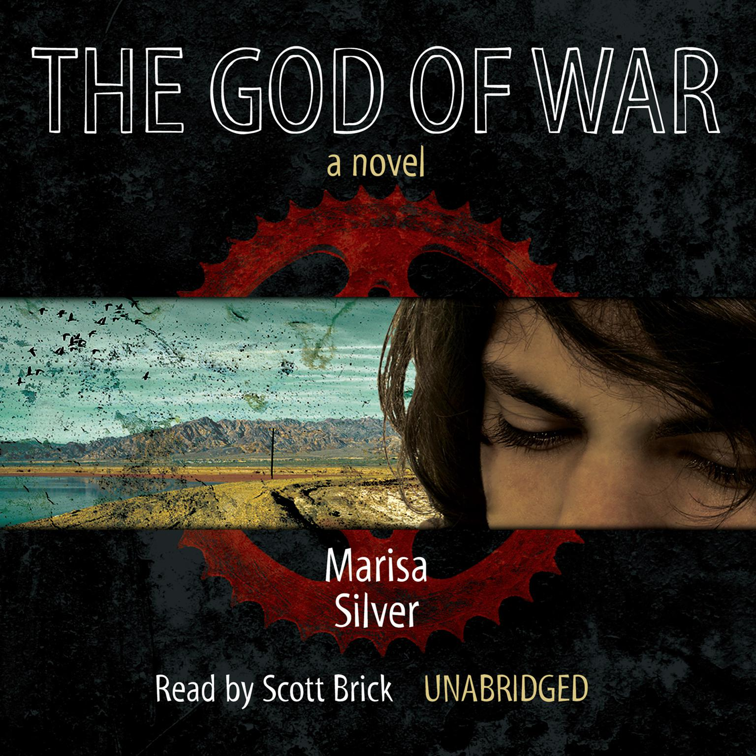 The God of War: A Novel Audiobook, by Marisa Silver