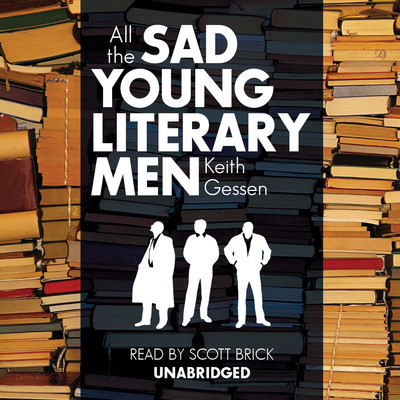 All the Sad Young Literary Men Audiobook, by Keith Gessen