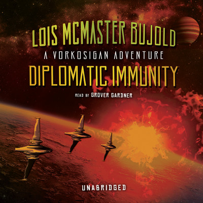 Diplomatic Immunity: A Vorkosigan Adventure Audiobook, by Lois McMaster Bujold