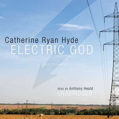 Electric God Audiobook, by Catherine Ryan Hyde