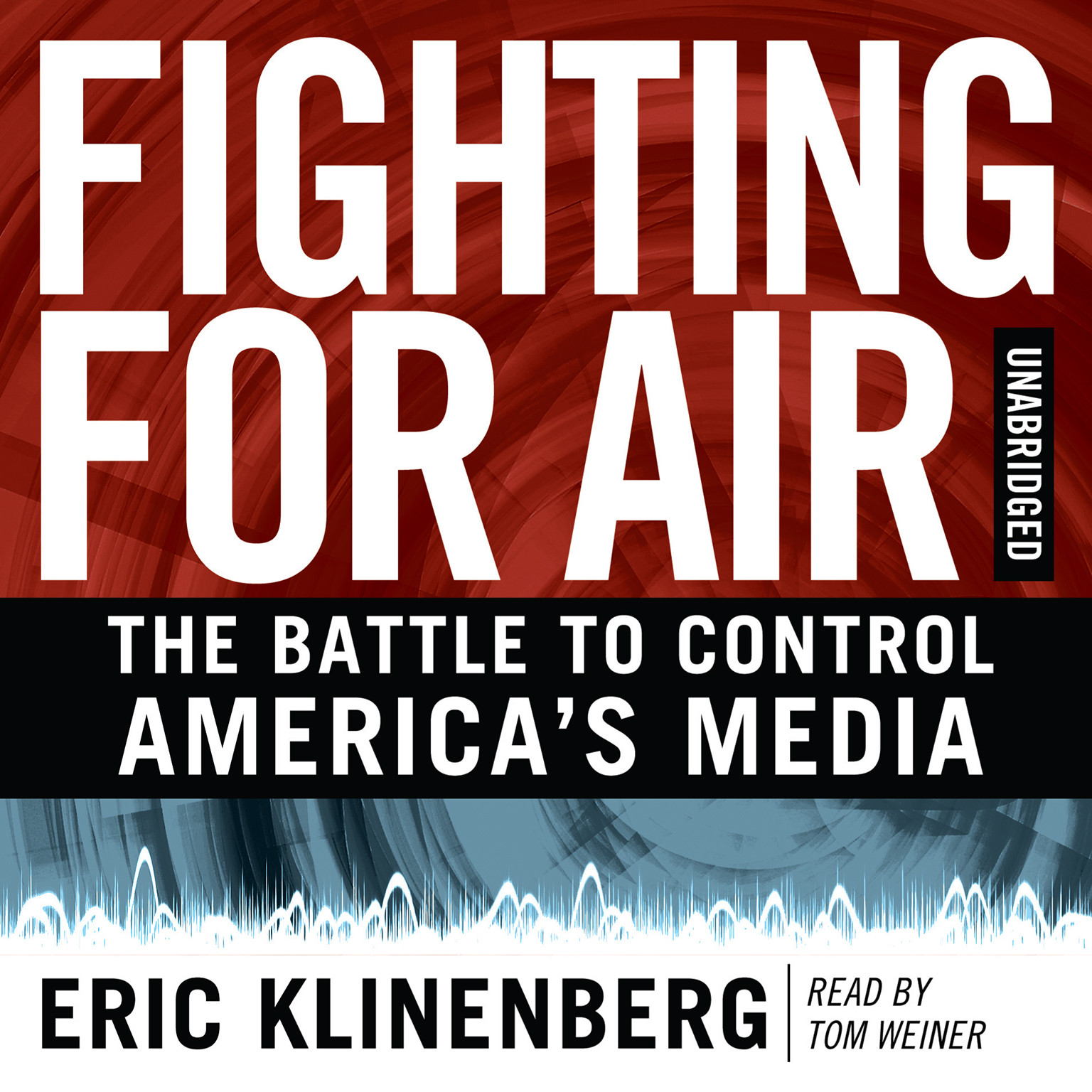Printable Fighting for Air: The Battle to Control America's Media Audiobook Cover Art