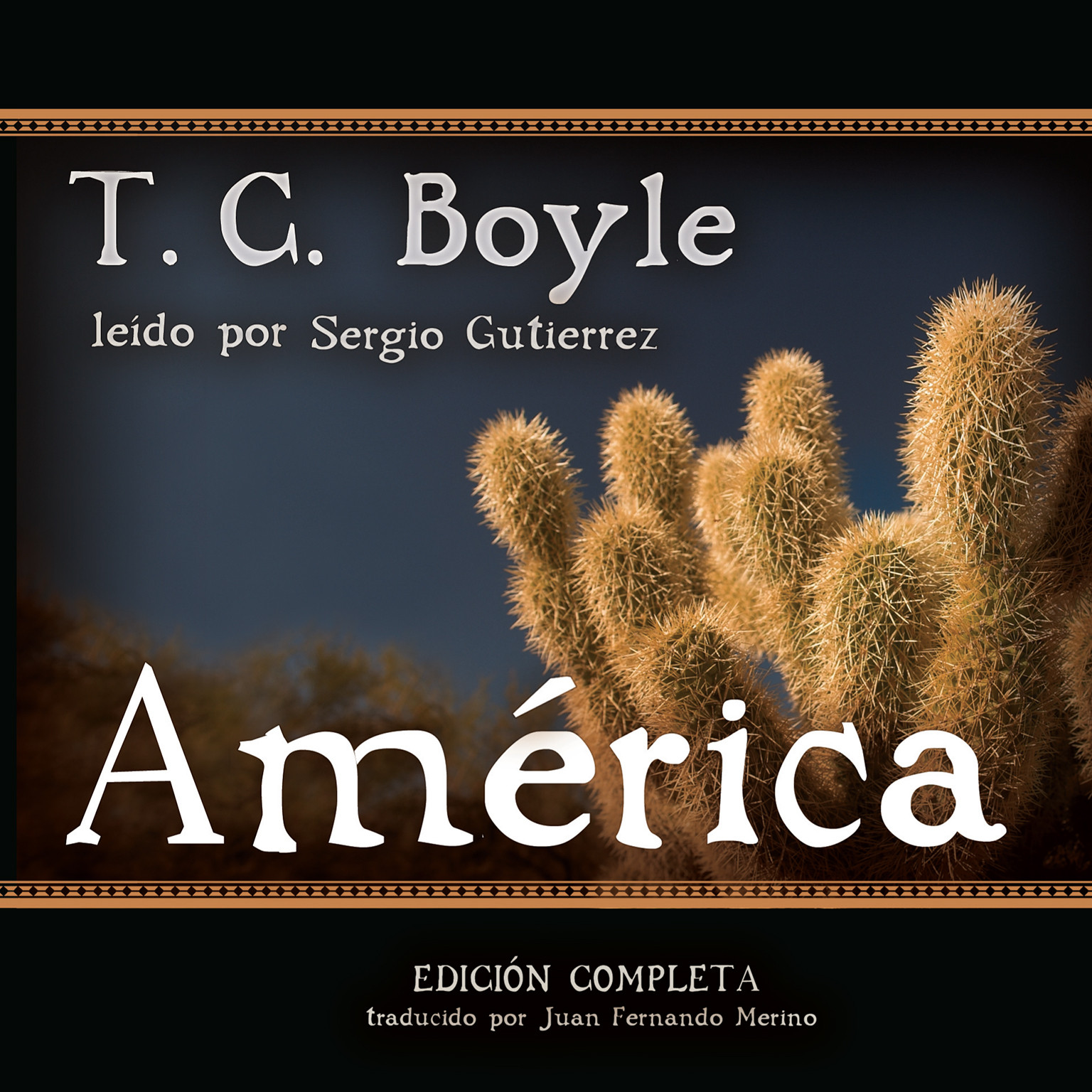 Printable América: Spanish-Language Version of The Tortilla Curtain Audiobook Cover Art