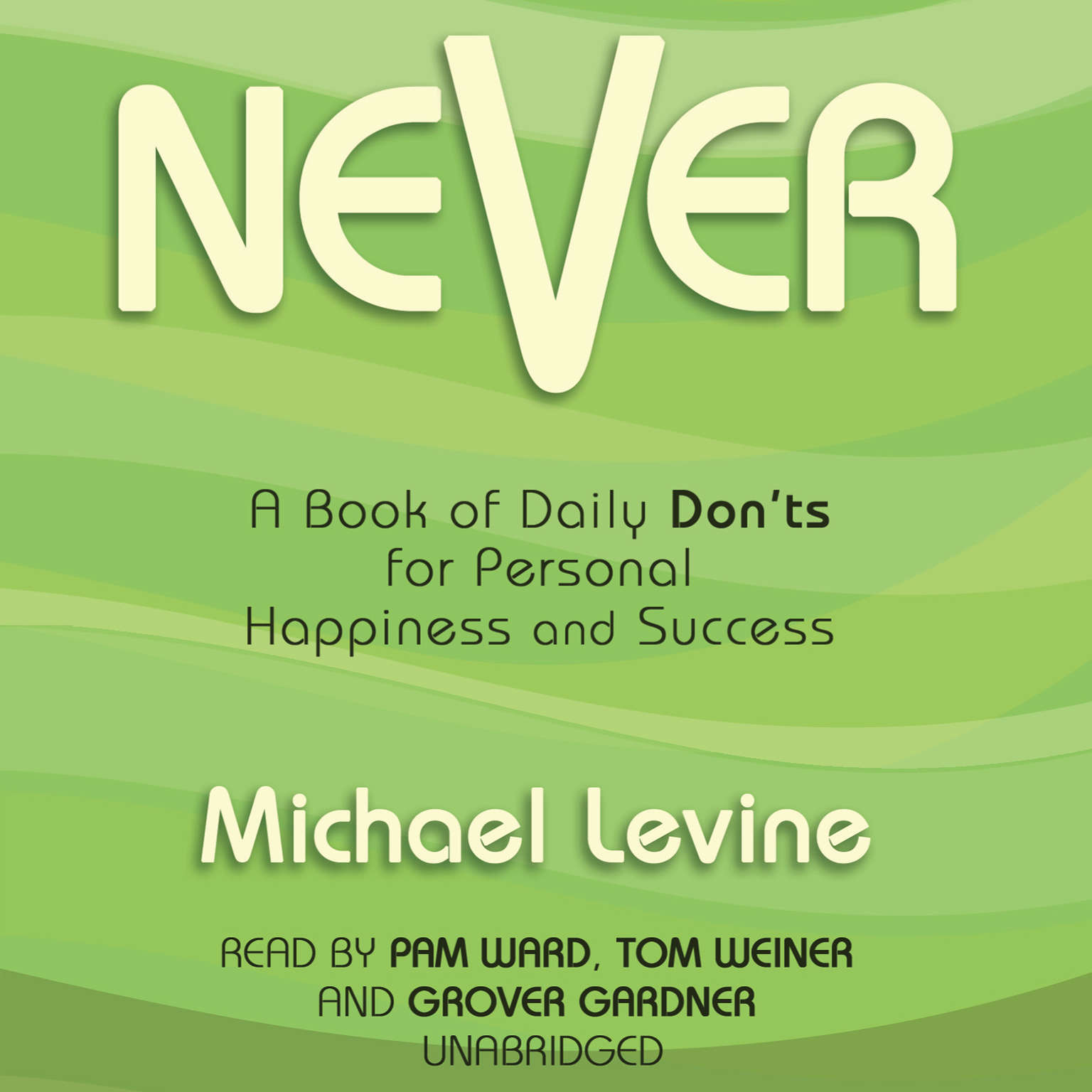 Printable Never: A Book of Daily Don'ts for Personal Happiness and Success Audiobook Cover Art