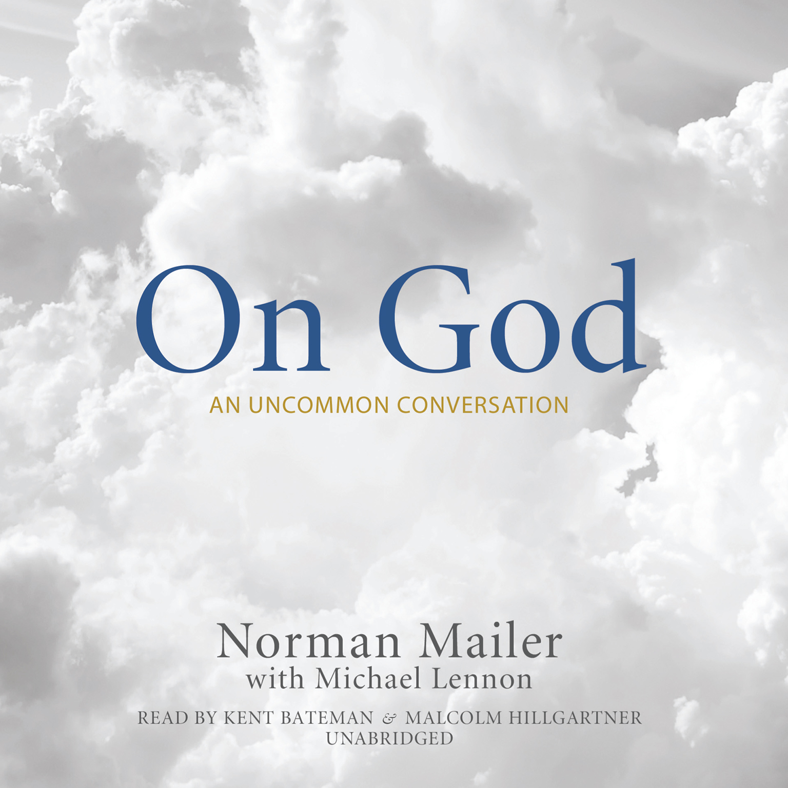 Printable On God: An Uncommon Conversation Audiobook Cover Art