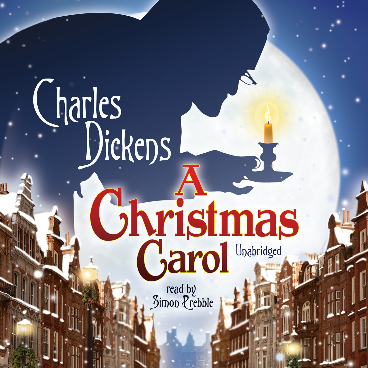 A Christmas Carol - Audiobook by Charles Dickens, read by Simon Prebble