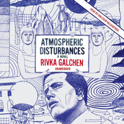 Atmospheric Disturbances Audiobook, by Rivka Galchen