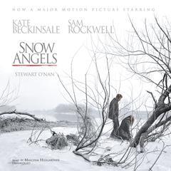 Snow Angels Audiobook, by Stewart O'Nan
