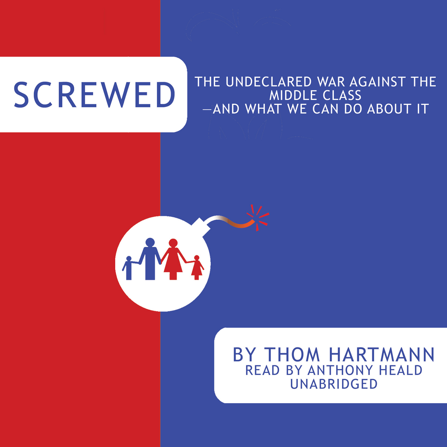 Printable Screwed: The Undeclared War against the Middle Class—and What We Can Do about It Audiobook Cover Art