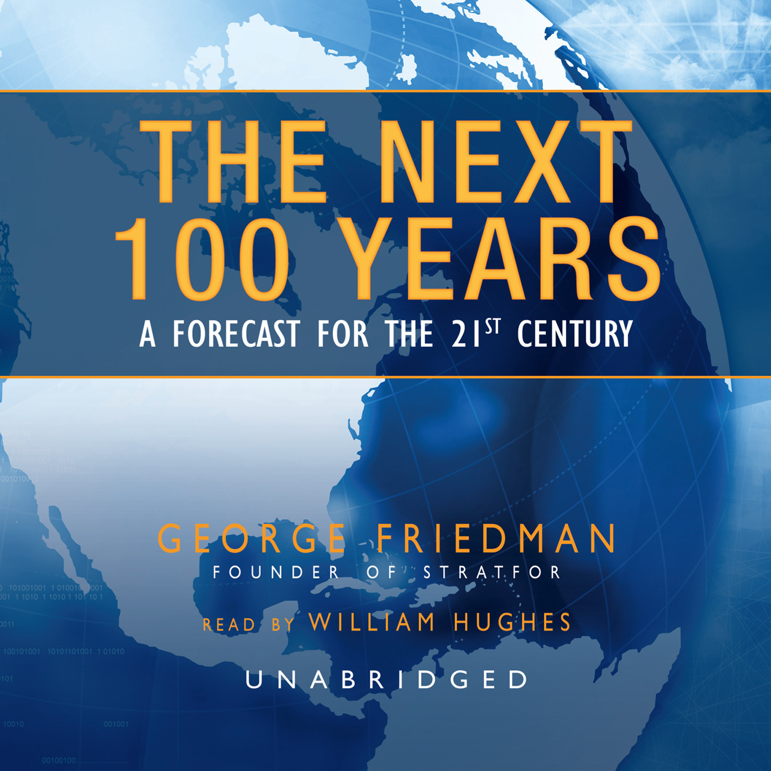 Printable The Next 100 Years: A Forecast for the 21st Century Audiobook Cover Art