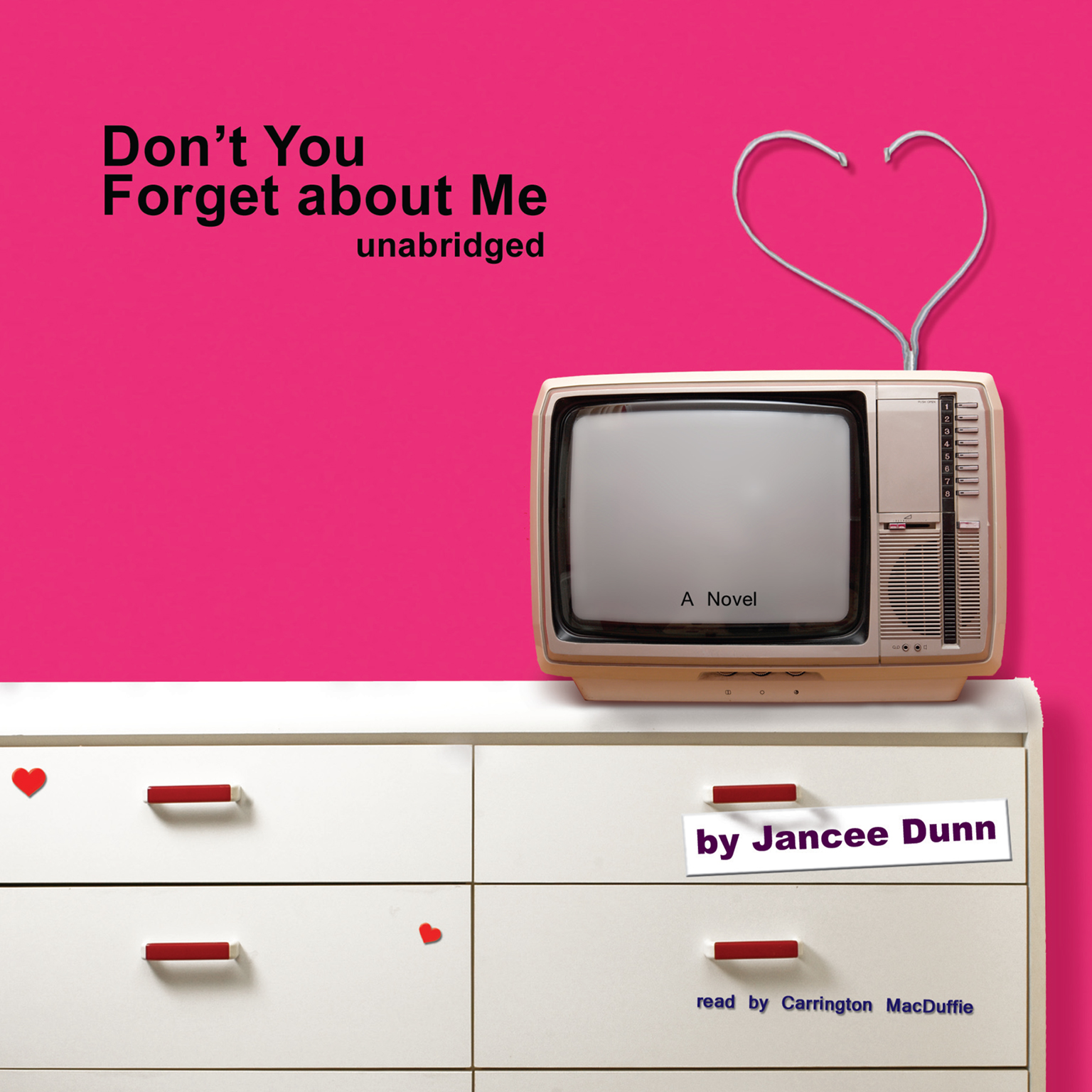 Printable Don't You Forget about Me: A Novel Audiobook Cover Art