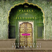 The Palace of Illusions: A Novel Audiobook, by Chitra Banerjee Divakaruni