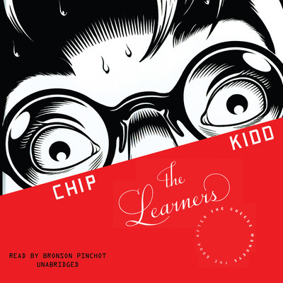 The Learners Audiobook, by Chip Kidd