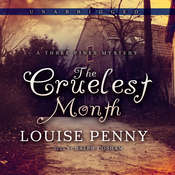 The Cruelest Month: A Three Pines Mystery, by Louise Penny