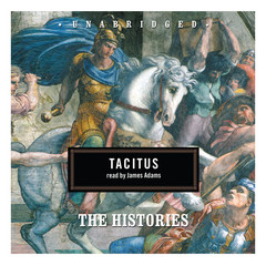 The Histories Audiobook, by Caius Cornelius Tacitus