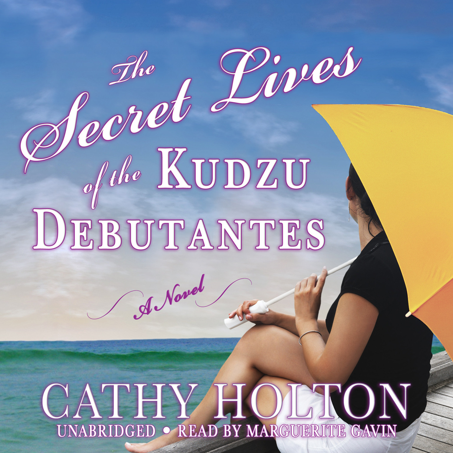 Printable The Secret Lives of the Kudzu Debutantes: A Novel Audiobook Cover Art