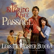 The Sharing Knife, Vol. 3: Passage, by Lois McMaster Bujold