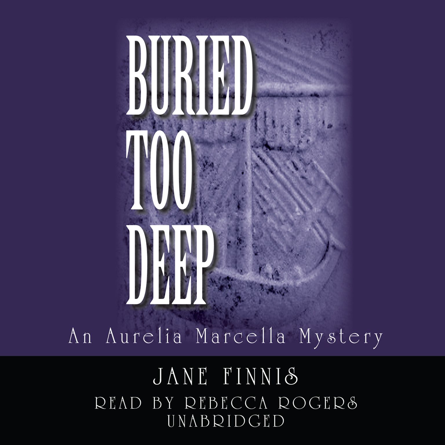 Printable Buried Too Deep: An Aurelia Marcella Mystery Audiobook Cover Art