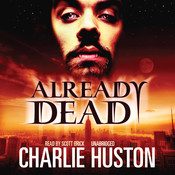Already Dead Audiobook, by Charlie Huston